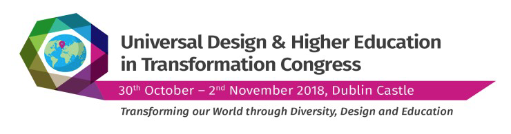 Universal Design in Higher Education in Transformation Congress 2018