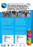 Shopping Travel Behaviour in Dublin City Centre Survey. by Dublin Institute of Technology and David O'Connor