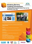 Breaking Barriers, Creating Connections: A physical Environment Action plan for the Northwest Inner City.