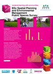 BSc Spatial Planning and Environmental Management Public Spaces Survey