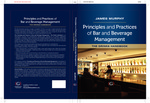 Principles and Practices of Bar and Beverage Management - The Drinks Handbook by James Peter Murphy