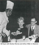 Bill Ryan with Marilyn Monroe and Arthur Miller in Shannon