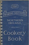 Women's Institutes of Northern Ireland 1933-63 Cookery Book