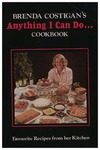 Anything I Can Do...Cookbook: Favourite Recipes From Her Kitchen