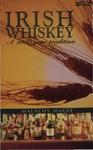 Irish Whiskey: a One Thousand Year Tradition