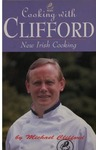 Cooking with Clifford: New Irish Cooking