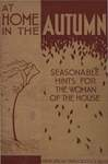 At Home in the Autumn: Seasonable Hints for the Woman of the House: a Household Miscellany