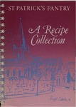 St Patrick's Pantry : a Recipe Collection