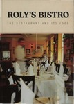 Roly's Bistro : the Restaurant and its Food