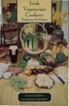 Irish Vegetarian Cookery :Traditional & Modern