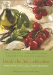 Inside the Italian Kitchen by Marco Roccasalvo and Anne Kennedy