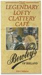 The Legendary Lofty Clattery Cafe : Bewleys of Ireland