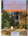The Good Food Cookbook Series : Summer Collection