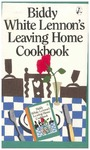 Biddy White Lennon's Leaving Home Cookbook