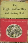 The High Protein Diet and Cookery Book