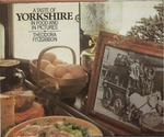 A Taste of Yorkshire in Food and Pictures
