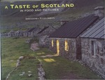 A Taste of Scotland in Food and Pictures