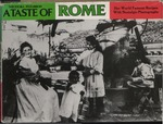 A Taste of Rome : her World Famous Recipes with Nostalgic Photographs