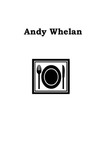 Andy Whelan by Andy Whelan